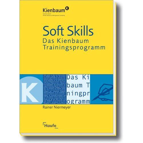 Rainer Niermeyer - Soft Skills: Das Kienbaum Trainingsprogramm - Preis vom 24.02.2020 06:06:31 h
