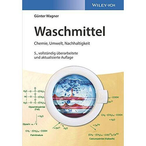 Günter Wagner - Waschmittel: Chemie, Umwelt, Nachhaltigkeit - Preis vom 03.09.2020 04:54:11 h