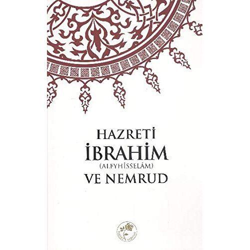 Abdurrahman seref Lac - Hazreti Ibrahim a.s ve Nemrud - Preis vom 21.04.2021 04:48:01 h