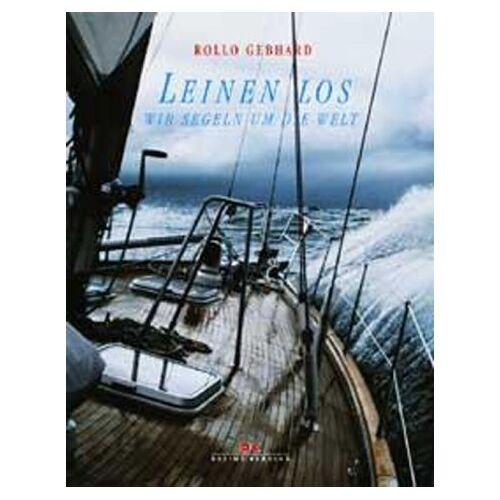 Rollo Gebhard - Leinen los, wir segeln um die Welt - Preis vom 05.09.2020 04:49:05 h