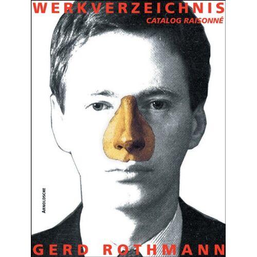 Gerd Rothmann - Gerd Rothmann: Werkverzeichnis 1967-2008 - Preis vom 10.05.2021 04:48:42 h
