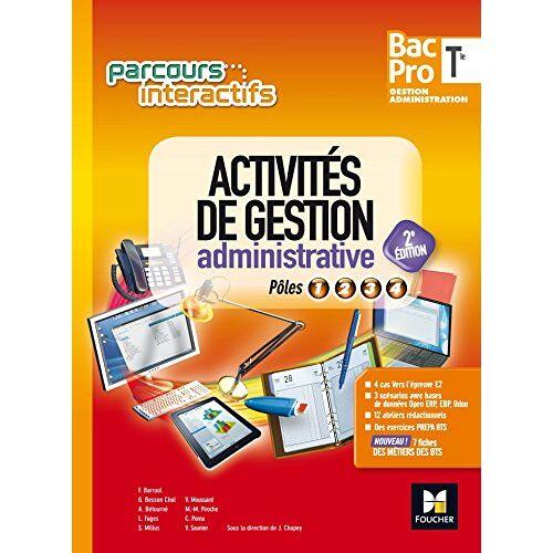 Collectif - Activités de gestion administrative Tle Bac pro gestion administration : Pôles 1, 2, 3, 4 - Preis vom 22.04.2021 04:50:21 h