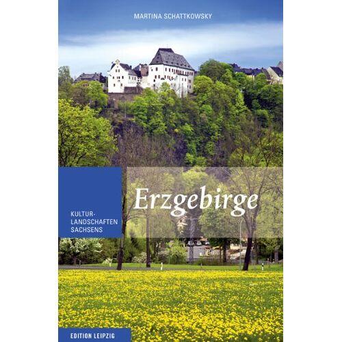 Martina Schattkowsky - Erzgebirge: Kulturlandschaften Sachsens, Band 3: Kulturlandschaften Sachsens 3 - Preis vom 13.05.2021 04:51:36 h