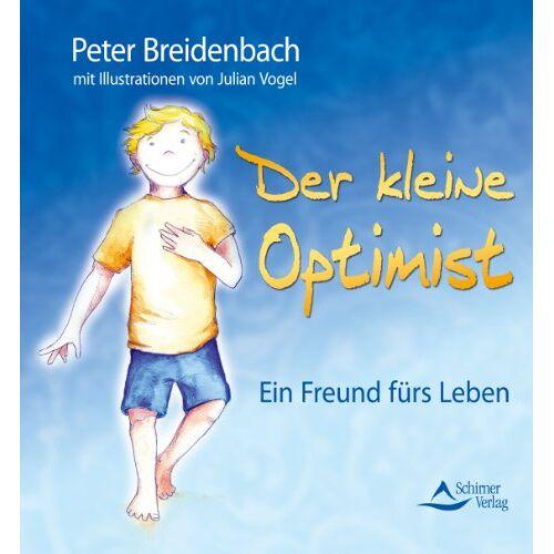 Peter Breidenbach - Der kleine Optimist - Ein Freund fürs Leben - (neue Auflage) - Preis vom 01.03.2021 06:00:22 h