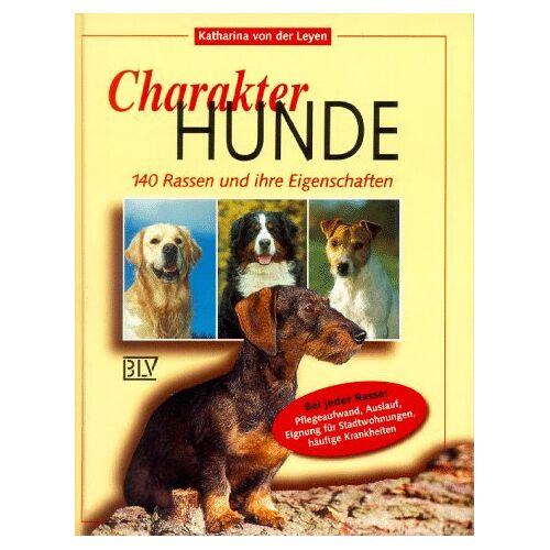 Leyen, Katharina von der - Charakter-Hunde - 140 Rassen und ihre Eigenschaften - Preis vom 17.04.2021 04:51:59 h