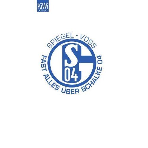Thomas Spiegel - Fast alles über Schalke - Preis vom 21.10.2020 04:49:09 h