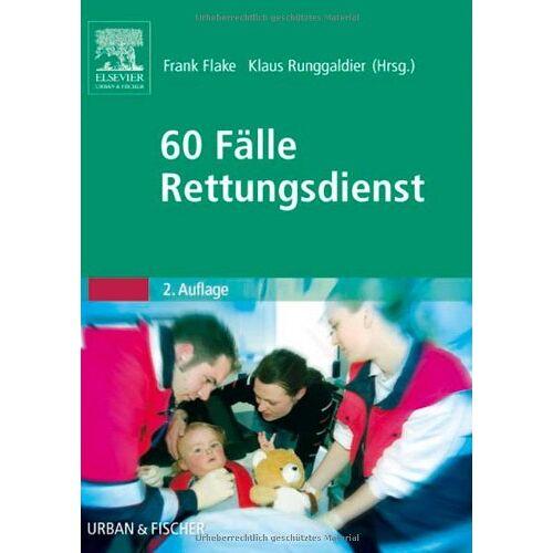 Frank Flake - 60 Fälle Rettungsdienst - Preis vom 25.02.2021 06:08:03 h