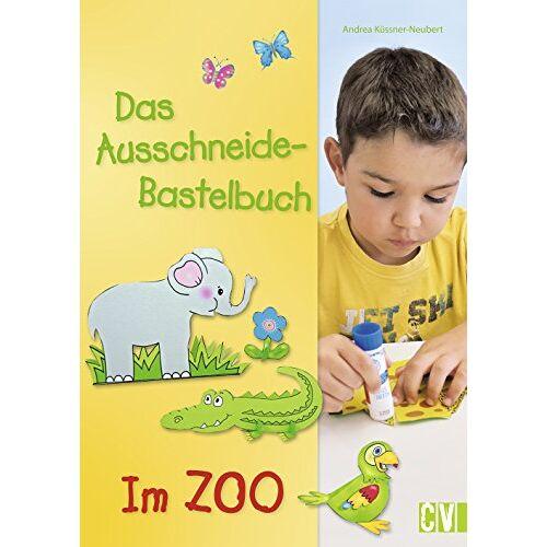 Andrea Küssner-Neubert - Das Ausschneide-Bastelbuch - Im Zoo - Preis vom 21.10.2020 04:49:09 h