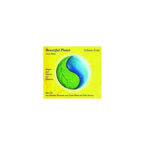 Amei Helm - Beautiful Planet - Schöne Erde: Singen und Tanzen mit Pflanzen. Mit Liedtexten und Tanzanleitungen - Preis vom 19.10.2020 04:51:53 h
