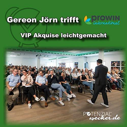- Gereon Jörn trifft proWIN - VIP Akquise leichtgemacht - Preis vom 04.10.2020 04:46:22 h