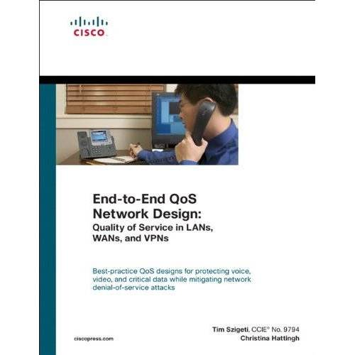 Tim Szigeti - End-To-End QoS Network Design (Networking Technology) - Preis vom 25.01.2021 05:57:21 h