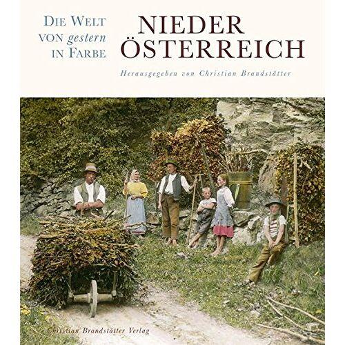 Stifter, Christian H. - Niederösterreich. Die Welt von gestern in Farbe - Preis vom 20.11.2019 05:58:49 h