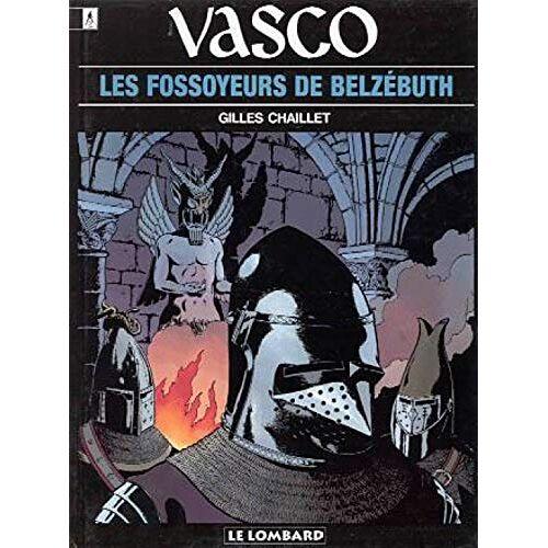 Gilles Chaillet - LES FOSSOYEURS DE BELZEBUTH (VASCO (13)) - Preis vom 21.10.2020 04:49:09 h