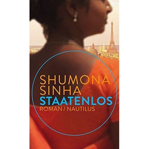 Shumona Sinha - Staatenlos: Roman - Preis vom 11.04.2021 04:47:53 h