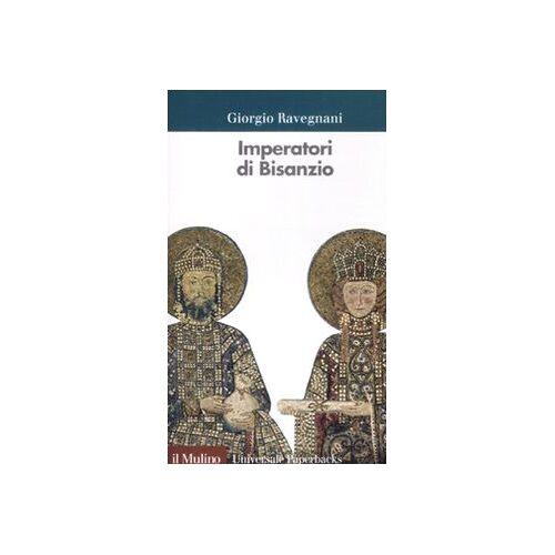 Giorgio Ravegnani - Imperatori di Bisanzio - Preis vom 20.10.2020 04:55:35 h