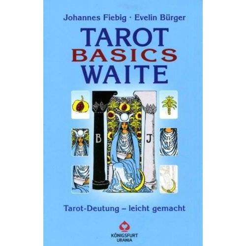 Johannes Fiebig - Tarot Basics: Waite Tarot - Preis vom 21.04.2021 04:48:01 h