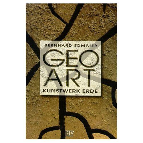 Bernhard Edmaier - GeoArt Kunstwerk Erde - Preis vom 22.01.2021 05:57:24 h