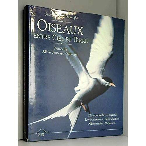 Dejonghe-J.F - Oiseaux entre ciel et terre - Preis vom 13.05.2021 04:51:36 h