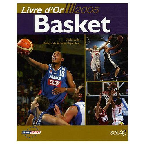 David Loriot - Livre d'Or Basket - Preis vom 03.05.2021 04:57:00 h
