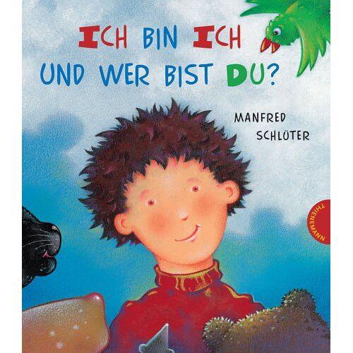 Manfred Schlüter - Ich bin ich und wer bist du? - Preis vom 06.09.2020 04:54:28 h