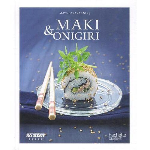 Maya Barakat-Nuq - Maki et onigiri: 50 Best - Preis vom 05.03.2021 05:56:49 h