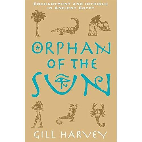 Gill Harvey - Orphan of the Sun - Preis vom 14.04.2021 04:53:30 h
