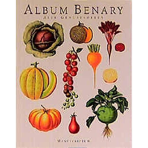 Jürgen Dahl - Album Benary: Alte Gemüsesorten - Preis vom 05.09.2020 04:49:05 h