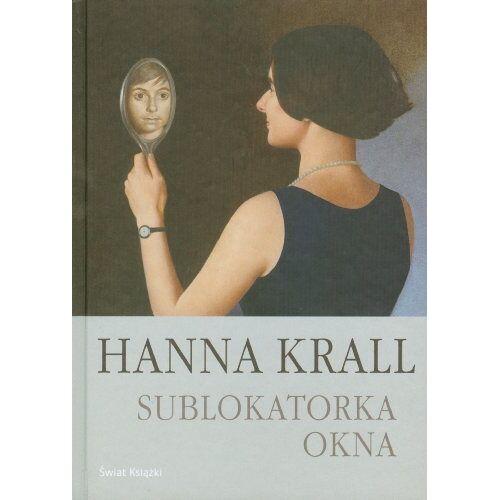 Hanna Krall - Sublokatorka Okna - Preis vom 22.01.2021 05:57:24 h