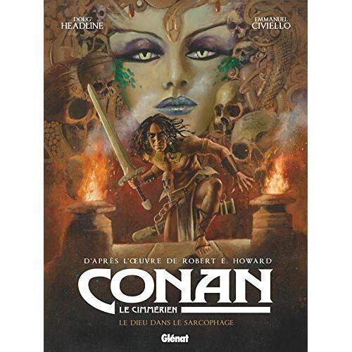- Conan le Cimmérien - Le dieu dans le sarcophage: Le dieu dans le sarcophage - Preis vom 13.04.2021 04:49:48 h