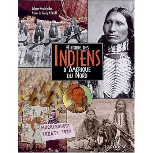 Arlene Hirschfelder - Histoire des Indiens d'Amérique du Nord - Preis vom 05.05.2021 04:54:13 h
