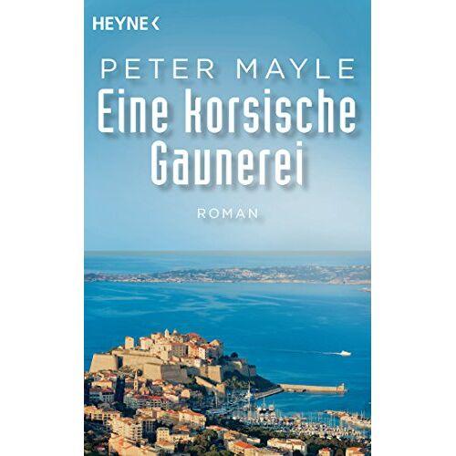 Peter Mayle - Eine korsische Gaunerei: Roman - Preis vom 17.04.2021 04:51:59 h