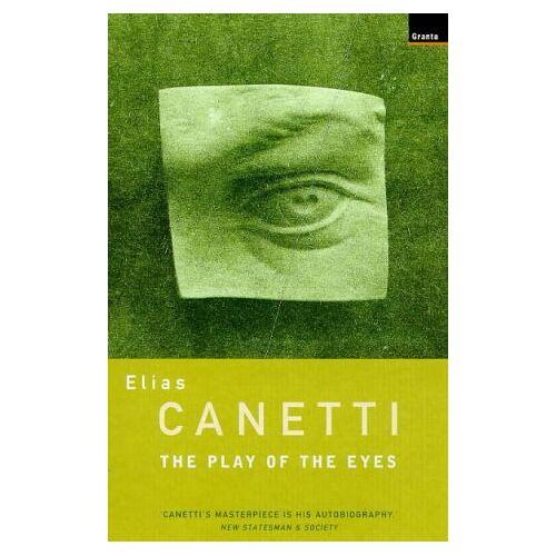 Elias Canetti - The Play of the Eyes - Preis vom 24.02.2021 06:00:20 h