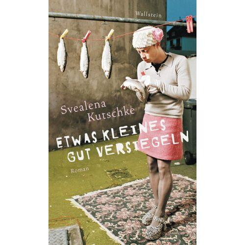 Svealena Kutschke - Etwas Kleines gut versiegeln - Preis vom 19.01.2020 06:04:52 h
