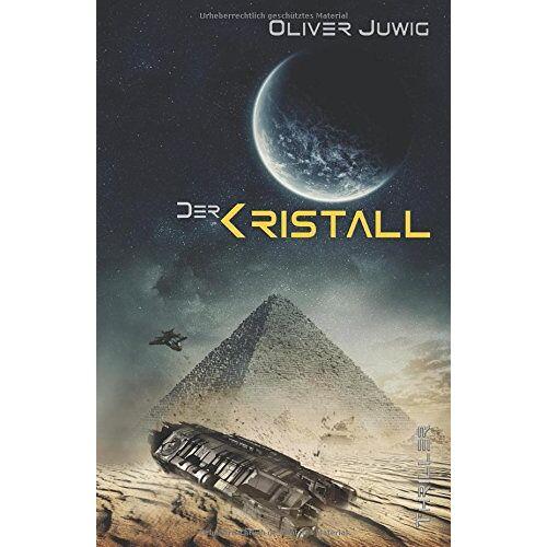 Oliver Juwig - Der Kristall - Preis vom 12.05.2021 04:50:50 h