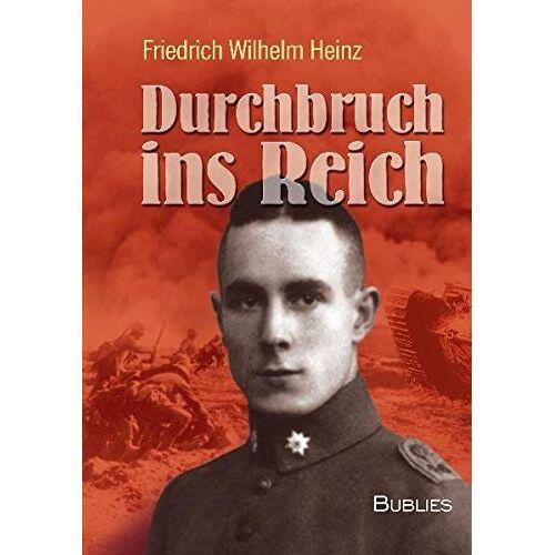 Heinz, F. W. - Durchbruch ins Reich - Preis vom 18.04.2021 04:52:10 h