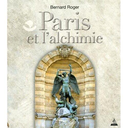 - Paris et l'alchimie - Preis vom 25.02.2021 06:08:03 h