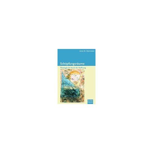 Steinmeier, Anne M. - Schöpfungsräume - Preis vom 19.10.2020 04:51:53 h