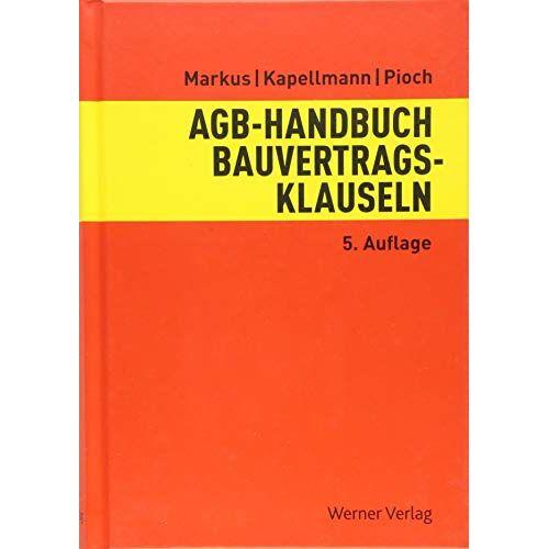 Jochen Markus - AGB-Handbuch Bauvertragsklauseln - Preis vom 28.02.2021 06:03:40 h