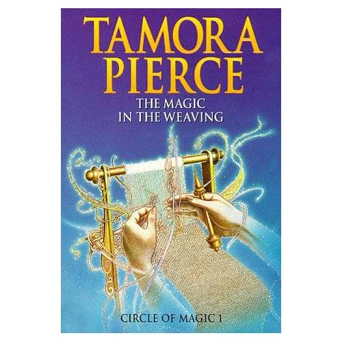 Tamora Pierce - The Magic in the Weaving (Circle of Magic S.) - Preis vom 03.04.2020 04:57:06 h