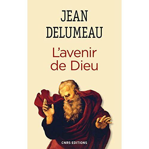 Jean Delumeau - L'avenir de Dieu - Preis vom 20.10.2020 04:55:35 h