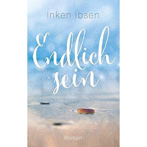 Inken Ibsen - Endlich sein - Preis vom 26.02.2021 06:01:53 h