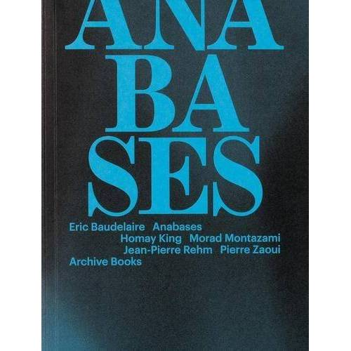 Eric Baudelaire - Eric Baudelaire: Anabases - Preis vom 20.10.2020 04:55:35 h