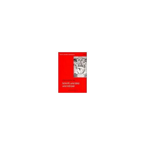 Ulrike Landfester - Schrift und Bild und Körper - Preis vom 24.02.2021 06:00:20 h