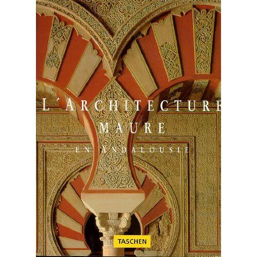 Marianne Barrucand - L' Architecture Maure en Andalousie - Preis vom 21.10.2020 04:49:09 h