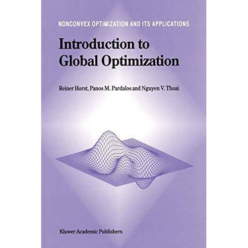 Nguyen Van Thoai - Introduction to Global Optimization (Nonconvex Optimization and Its Applications, 3, Band 3) - Preis vom 18.04.2021 04:52:10 h