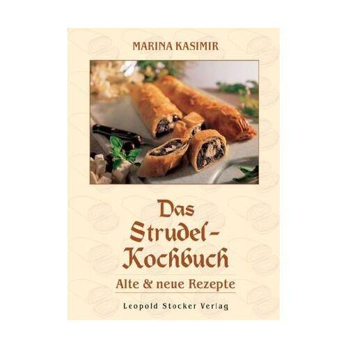 Marina Kasimir - Das Strudel-Kochbuch: Alte und neue Rezepte - Preis vom 21.01.2021 06:07:38 h