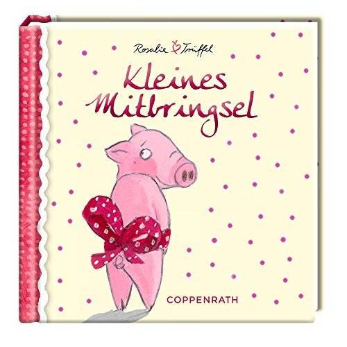 Katja Reider - Kleines Mitbringsel - Rosalie & Trüffel - Preis vom 14.04.2021 04:53:30 h