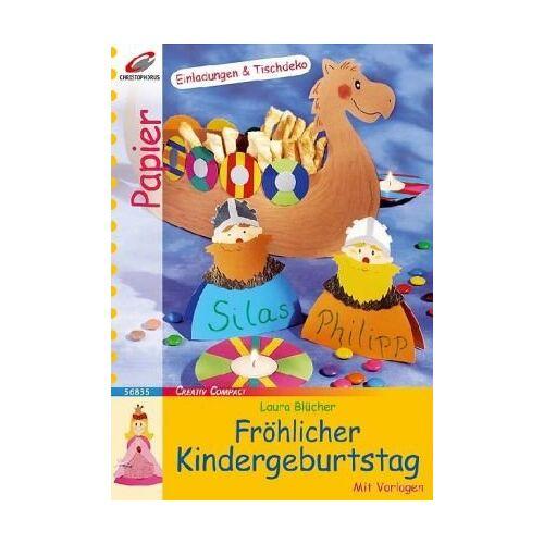 Laura Blücher - Fröhlicher Kindergeburtstag - Preis vom 12.05.2021 04:50:50 h