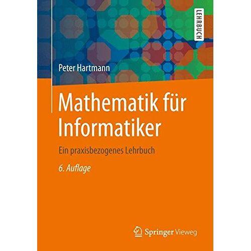 Peter Hartmann - Mathematik für Informatiker - Preis vom 12.05.2021 04:50:50 h