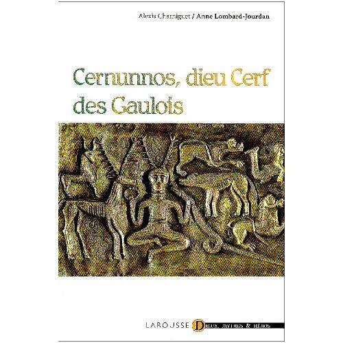 Alexis Charniguet - Cernunnos, dieu Cerf des Gaulois - Preis vom 05.05.2021 04:54:13 h